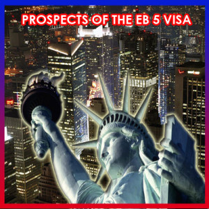 PROSPECTS-OF-THE-EB-5-VISA