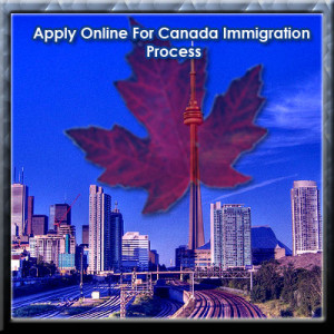 Apply Online For Canada Immigration Process