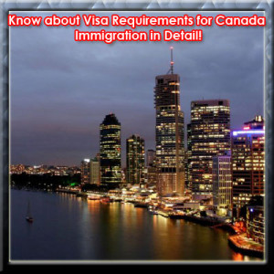 Visa Requirements for Canada Immigration