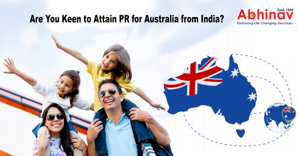 Are You Keen to Attain PR for Australia from India?